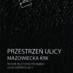 m37a_2017_przestrzeń ulicy - Mazowiecka KRK_zakładkaA_druk